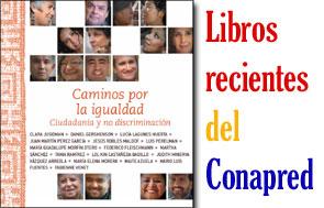 Publicaciones recientes del Conapred, con portada de un libro de la colección Matices.