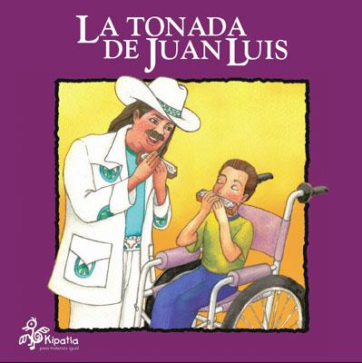 Portada de cuento La tonada de Juan Luis