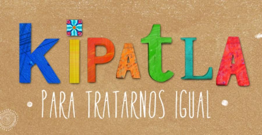 Logotipo de la serie de televisión Kipatla, para tratarnos igual