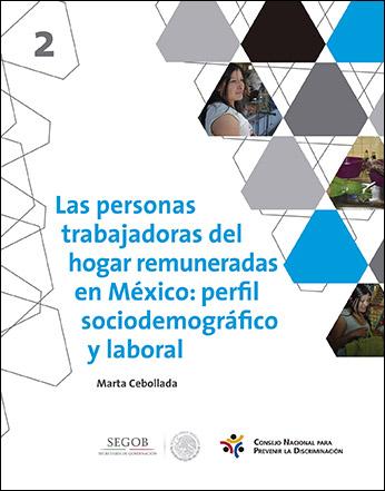Imagen que muestra la portada del cuadernillo,  Las personas trabajadoras del hogar remuneradas en México: perfil sociodemográfico y laboral