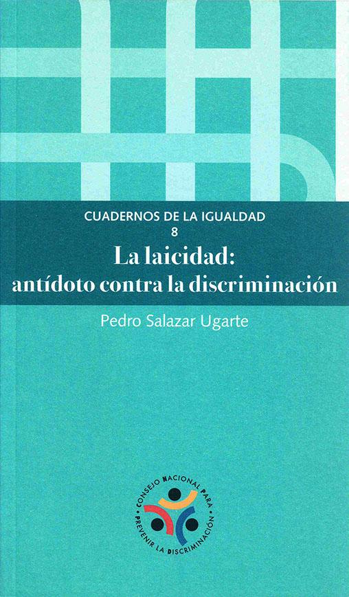 Imagen que muestra portada del libro, LA LAICIDAD: ANTÍDOTO CONTRA LA DISCRIMINACIÓN