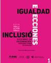 Portada del libro Guía para la Acción Pública: Inclusión Elecciones sin Discriminación. Participar y Votar en Igualdad. Nueva Edición
