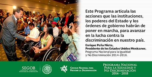 Imagen del Presidente Enrique Peña Nieto que saluda a personas con discapacidad motriz, y frase suya sobre el Pronaind.