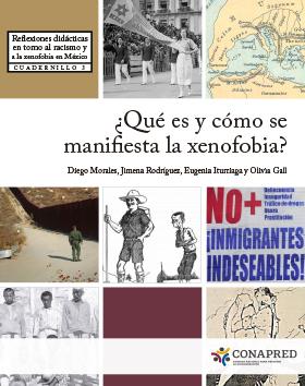 Portada del libro Reflexiones didácticas en torno al racismo y a la xenofobia en México. ¿Qué es y cómo se manifiesta la xenofobia?