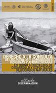 Portada del libro, derecho a la consulta de los pueblos y comunidades indígenas y afromexicanas en torno a proyectos de desarrollo y explotación de recursos naturales