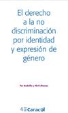 Imagen que muestra portada del libro, El derecho a la no discriminación por identidad y expresión de género.