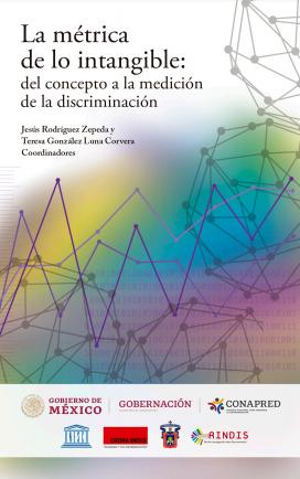 Portada del libro, La métrica de lo intangible: del concepto a la medición de la discriminación