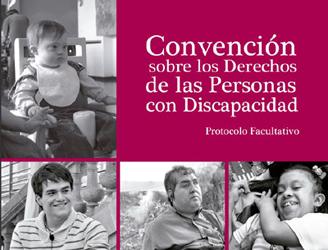 Portada de la Convención sobre los derechos de las personas con discapacidad y su Protocolo Facultativo. Texto íntegro en edición del Conapred.